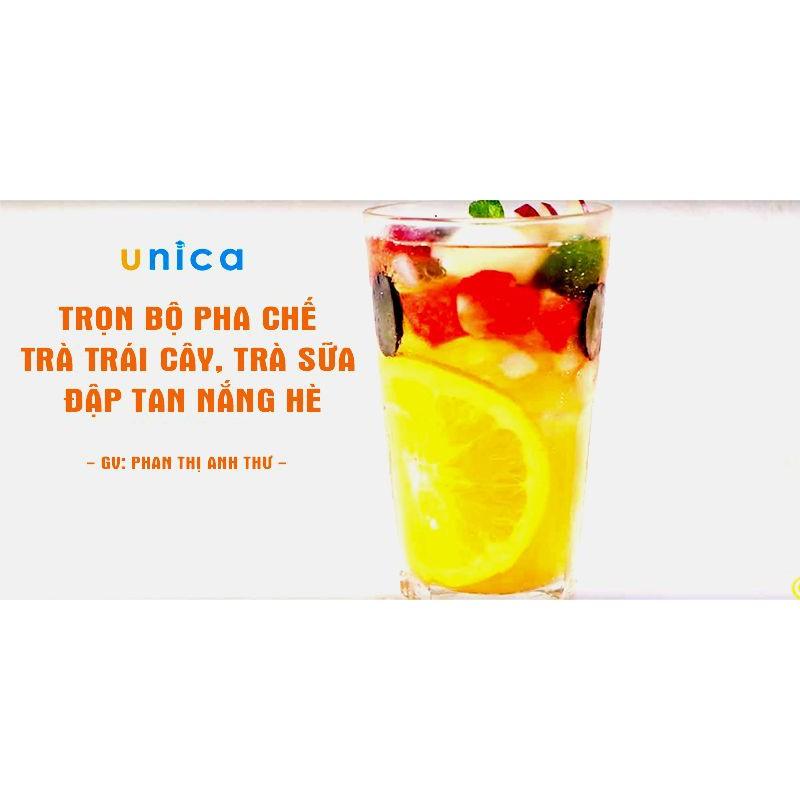 Toàn quốc- [E-voucher] FULL khóa học PHONG CÁCH SỐNG- Trọn bộ pha chế trà trái cây, trà sữa - Đập tan nắng hè UNICA.VN