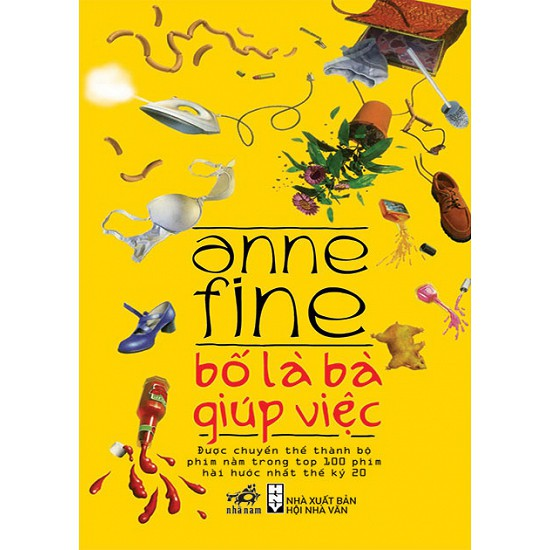 Cuốn sách Bố Là Bà Giúp Việc - Tác giả: Anne Fine