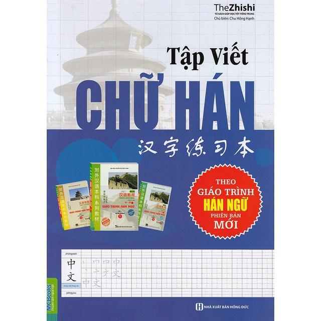 [Mã BMSMART giảm 15% đơn 100K] Sách - Tập Viết Chữ Hán Theo Giáo Trình Hán Ngữ Phiên Bản Mới