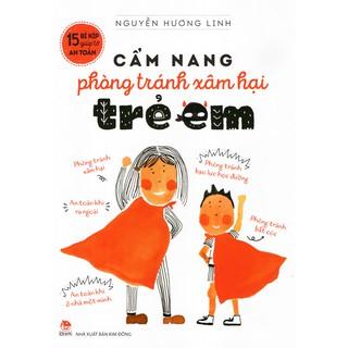 Sách - 15 Bí Kíp Giúp Tớ An Toàn: Cẩm Nang Phòng Tránh Xâm Hại Trẻ Em (Tái Bản 2019)