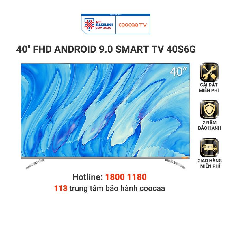Smart Tivi Full HD Coocaa 40 inch - Model 40S6G - Miễn phí lắp đặt