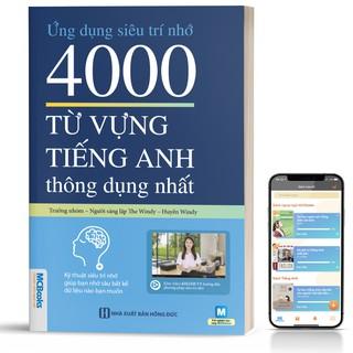 Sách - Ứng Dụng Siêu Trí Nhớ 4000 Từ Vựng Tiếng Anh Thông Dụng Nhất Dành Cho Người Học Cơ Bản - Học Kèm App Online thumbnail