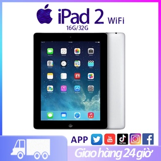 máy tính bảng ipad 2 ipad apple Chính Hãng Apple Bản Wifi 16G/32G Quốc tế; máy tính bảng giá rẻ Bảo hành 12 tháng
