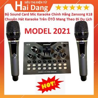 Bộ Sound Card Mic Karaoke Chính Hãng Zansong K18 - Sound Card K18 Kèm 2 Micro Không Dây Có Auto Tune - Cực Chất 2021 thumbnail