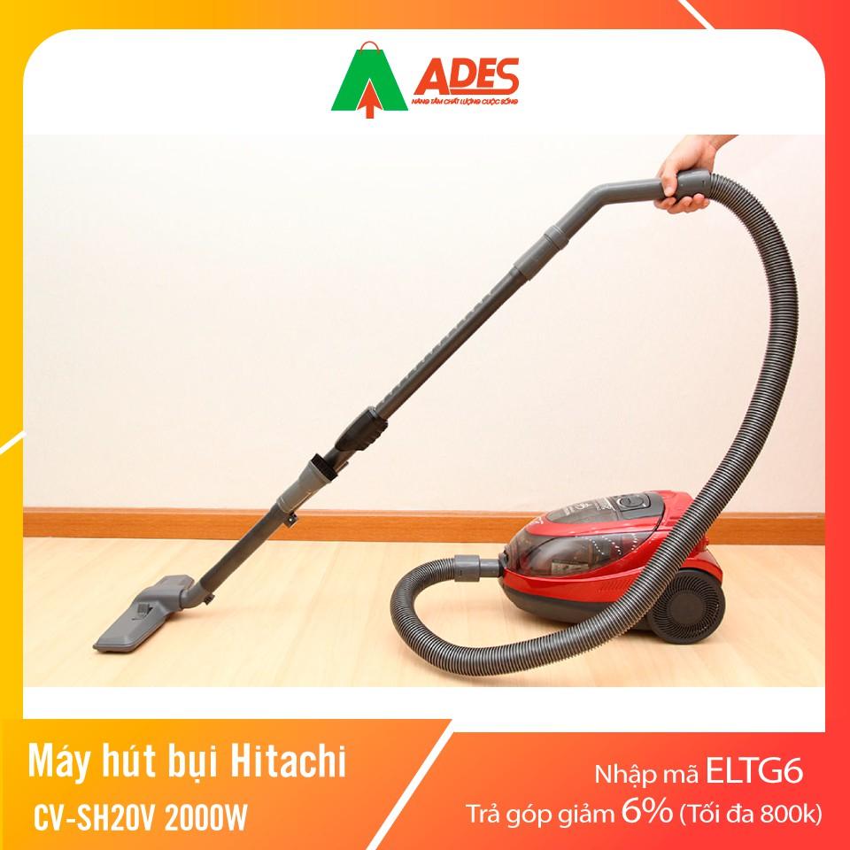 Máy hút bụi Hitachi CV-SH20V 2000W   Chính Hãng, Giá Rẻ