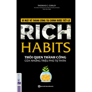 Sách - Rich Habits - Thói Quen Thành Công Của Những Triệu Phú Tự Thân Tặng Kèm Bookmark