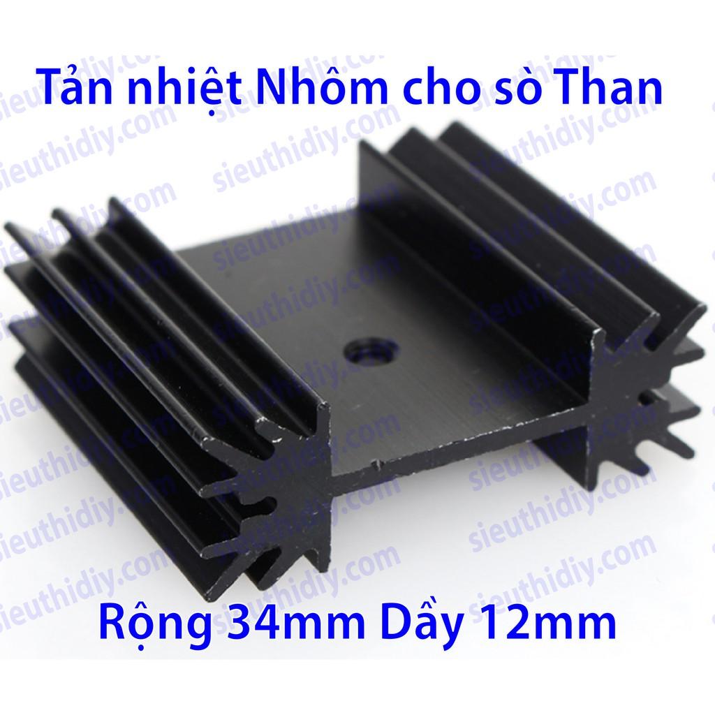 Tản nhiệt Nhôm PCB cho sò Than rộng 34mm dầy 12mm, cao tùy chọn