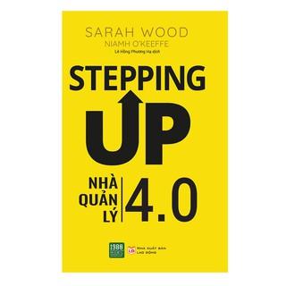 Sách - Stepping Up - Nhà Quản Lý 4.0 thumbnail