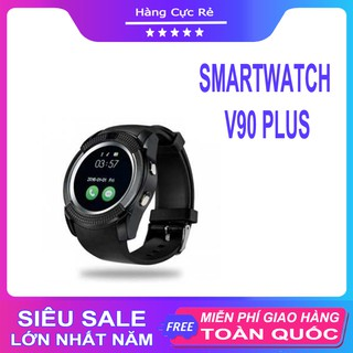 Đồng hồ điện tử Smartwatch V90 Plus Freeship Đồng hồ nghe gọi thông minh - Bảo hành 1 đổi 1 - Shop Hàng Cực Rẻ