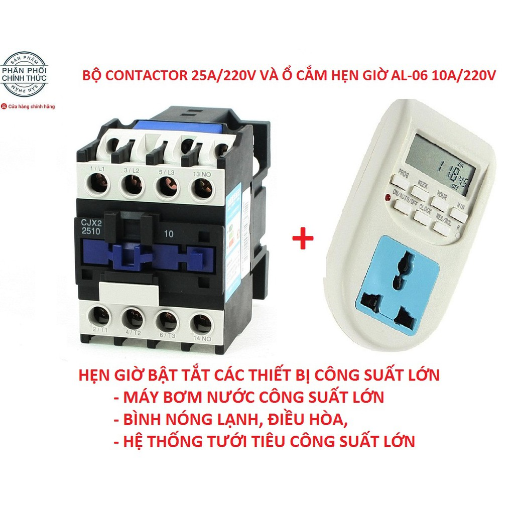 Bộ ổ cắm hẹn giờ AL-06 và Contactor công suất lớn 25A/220V
