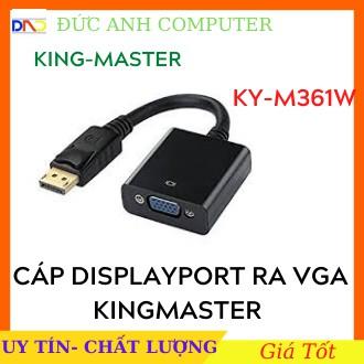 Cáp Chuyển DISPLAYPORT Ra VGA KINGMASTER (KY-M 361W)- Bảo Hành 12 Tháng