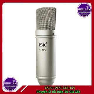 Mic ISK AT 100 Xịn loại 1 Hoa Vinh hát cực chất Bảo hành 6 tháng