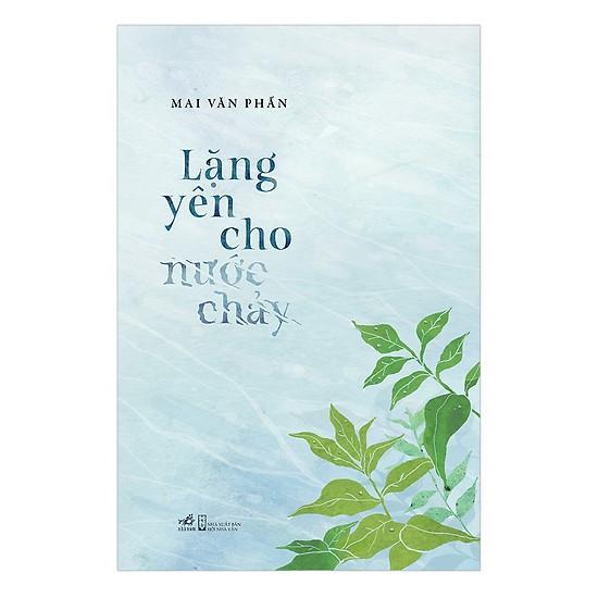 Sách - Lặng Yên Cho Nước Chảy - 21999145 , 4905587570 , 322_4905587570 , 70000 , Sach-Lang-Yen-Cho-Nuoc-Chay-322_4905587570 , shopee.vn , Sách - Lặng Yên Cho Nước Chảy