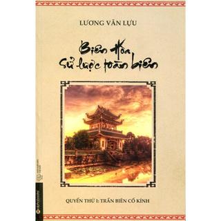 Sách - Biên Hòa Sử Lược Toàn Biên thumbnail