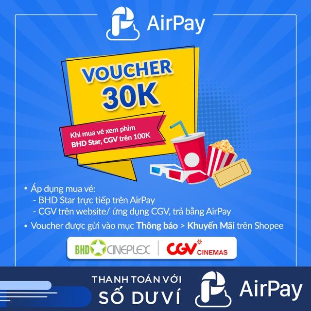 Toàn quốc [E-Voucher] - 30K mua vé xem phim trên 100K (BHD,CGV) - chỉ thanh toán với AirPay