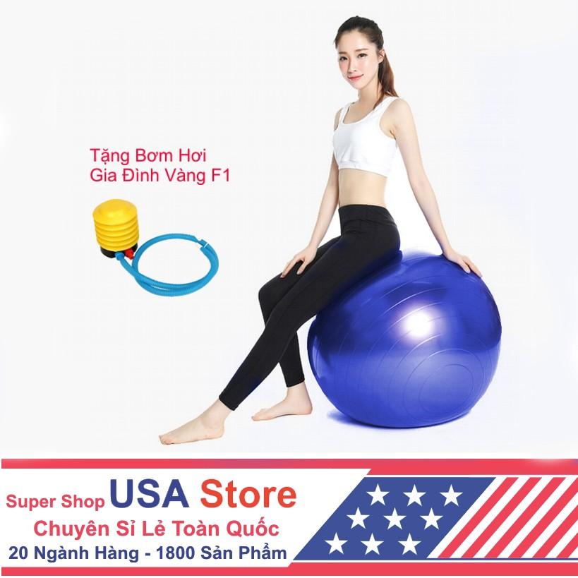 Bóng Tập YOGA 60cm USA Store (Chọn Màu) + Tặng Bơm Hơi Gia Đình