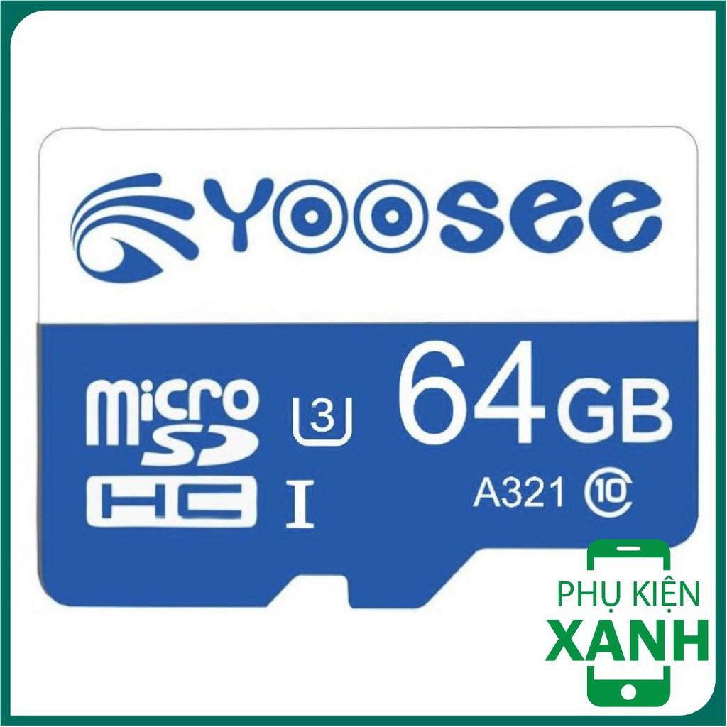 [ Bán Giá Xưởng ]  Thẻ nhớ YOOSEE 64GB U3 Class 10 chuyên dụng cho camera wifi và điện thoại