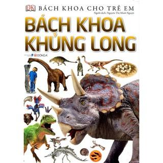 Sách Bách Khoa Cho Trẻ Em – Bách Khoa Khủng Long