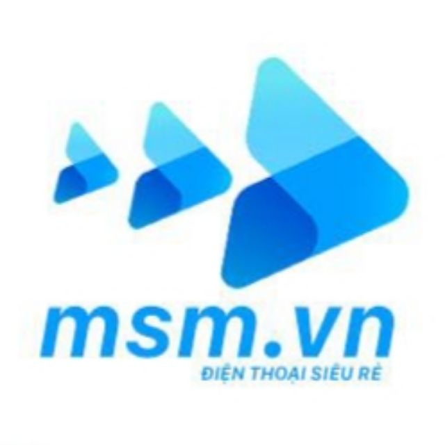 msm.vn - Điện Thoại Siêu Rẻ