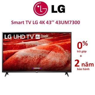 Smart Tivi LG 4K 43 inch 43UM7300