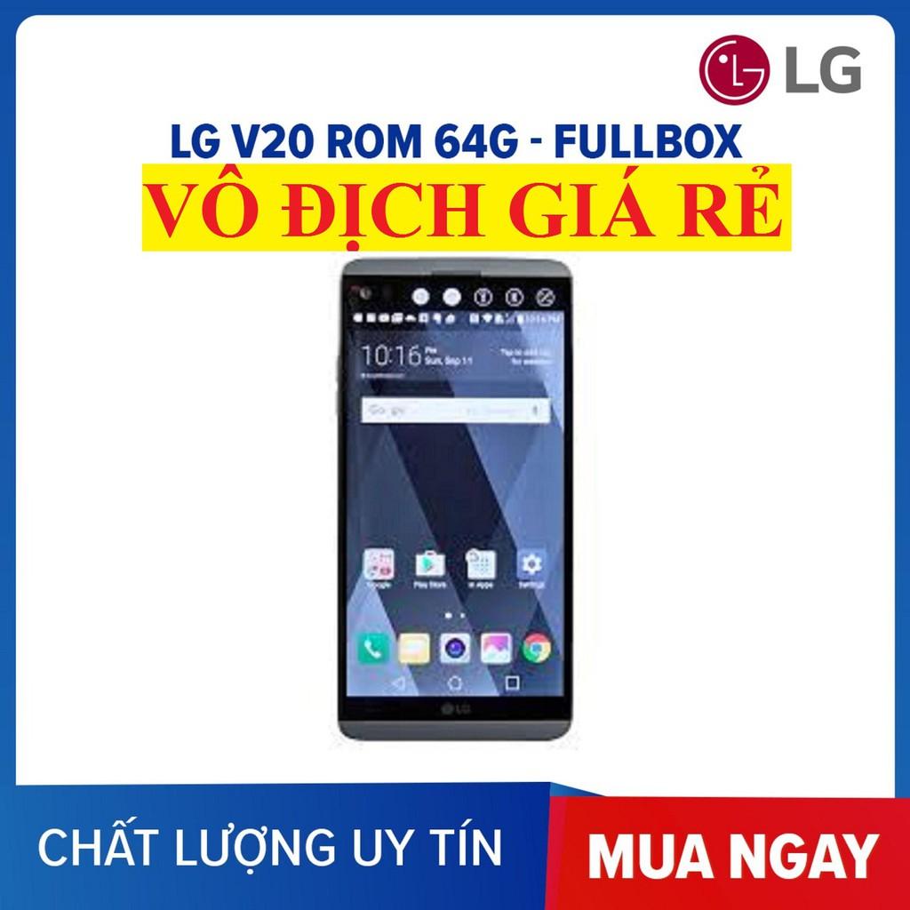 ĐIỆN THOẠI LG V20 ram 4G bộ nhớ 64G mới, Chơi Game mượt - 23074612 , 1994518178 , 322_1994518178 , 1599000 , DIEN-THOAI-LG-V20-ram-4G-bo-nho-64G-moi-Choi-Game-muot-322_1994518178 , shopee.vn , ĐIỆN THOẠI LG V20 ram 4G bộ nhớ 64G mới, Chơi Game mượt