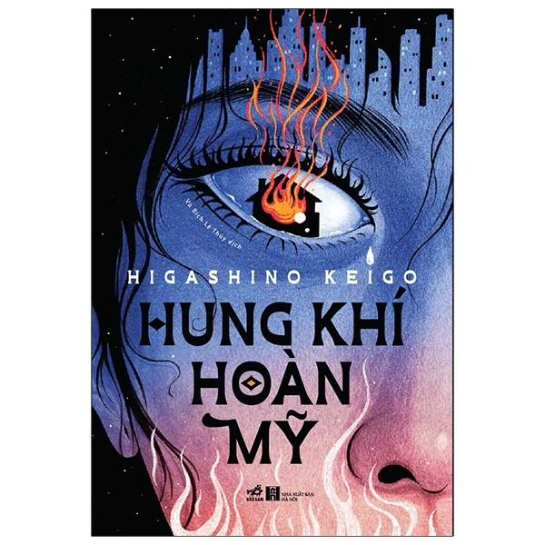 Sách Nhã Nam - Hung Khí Hoàn Mỹ