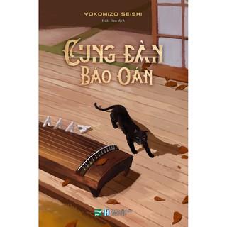 """Sách - Cung Đàn Báo Oán giá chỉ còn <strong class=""""price"""">7.600.000.000đ</strong>"""