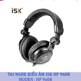 TAI NGHE KIỂM ÂM ISK HP 960B