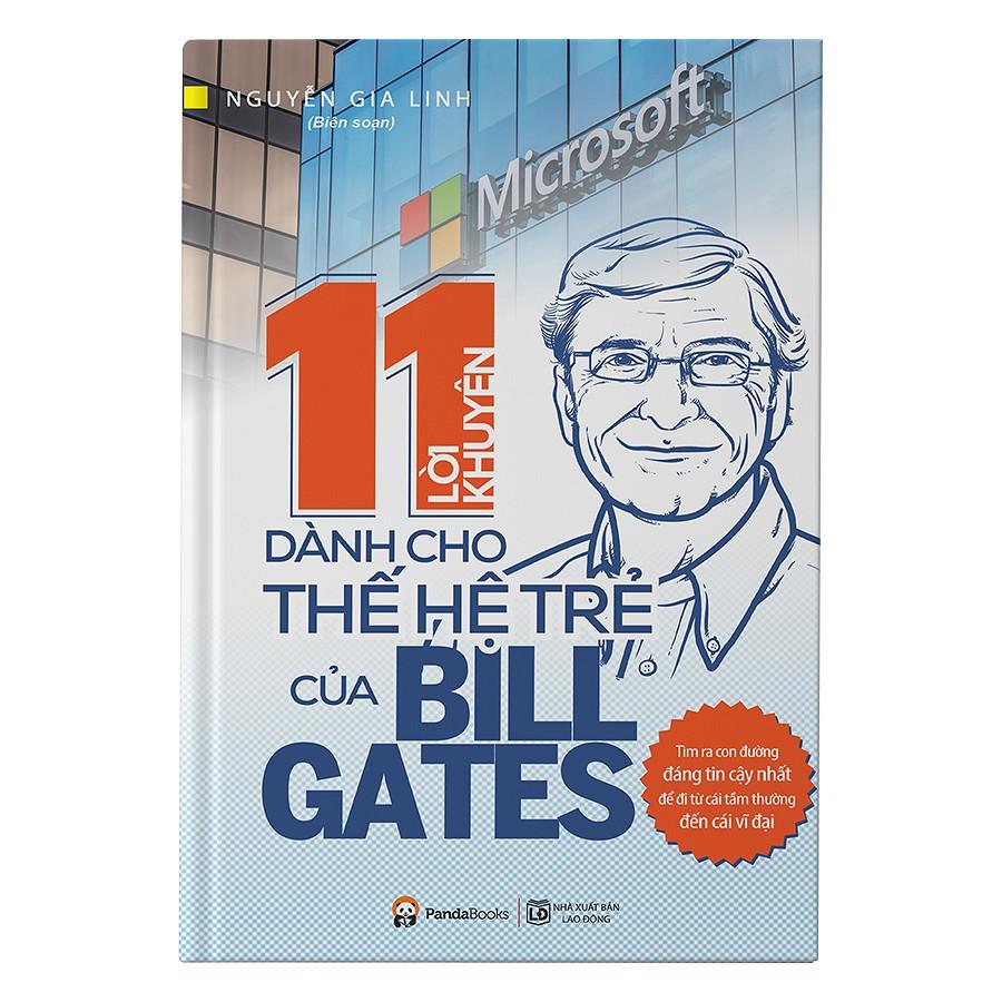 [Sách] 11 Lời Khuyên Dành Cho Thế Hệ Trẻ Của Bill Gates
