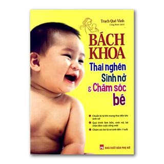 Sách Bách khoa thai nghén sinh nở và chăm sóc bé