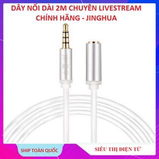 Dây Nô i Da i 2m Chuyên Hát Livestream, kê t nô i VIDEO AUDIO Livestream Chuâ n 3.5 - Chi nh Hãng Jinghua thumbnail