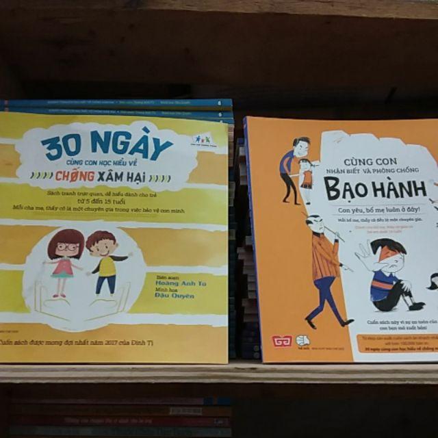 Combo sách - 30 ngày cùng con học hiểu về chống xâm hại , cùng con nhận biết và phòng chống bạo hành