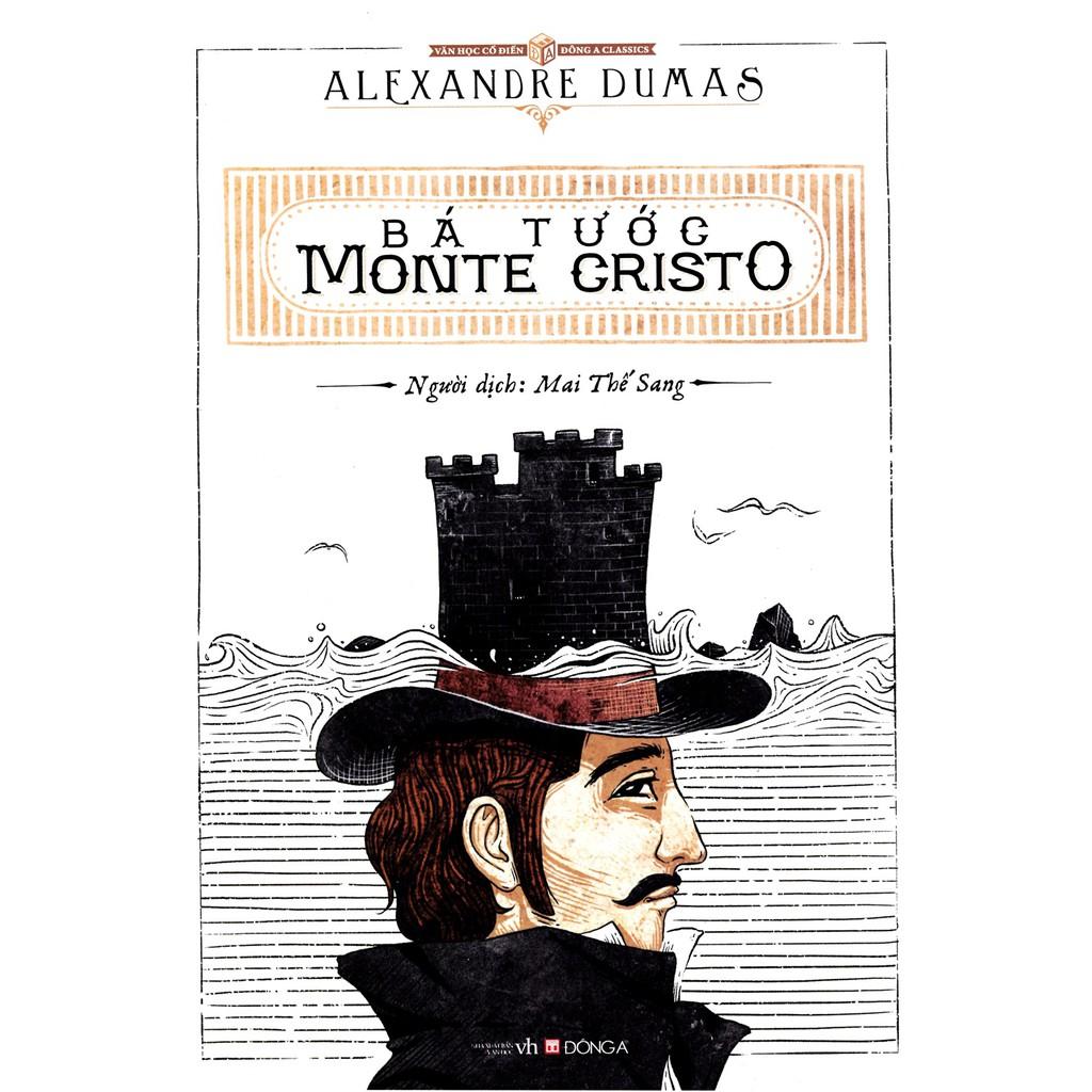 [ Sách ] Bá Tước Monte Cristo ( Đông A )