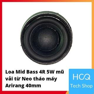 [Mua để nhận quà] Loa Mid Bass 4R 5W mũ vải từ Neo tháo máy Arirang 40mm thumbnail