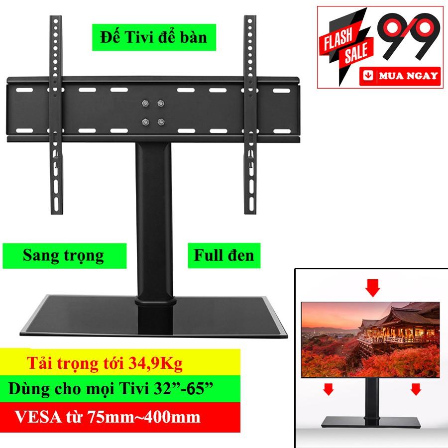 Chân đế TV để bàn phổ quát cho mọi tivi từ 32-55 inch - Hàng nhập khẩu
