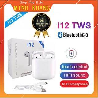 [Mã ELFLASH5 giảm 20K đơn 50K] [Hàng Mới] Tai Nghe Bluetooth i12 TWS Cảm Biến Vân Tay - Tự Động Kết Nối