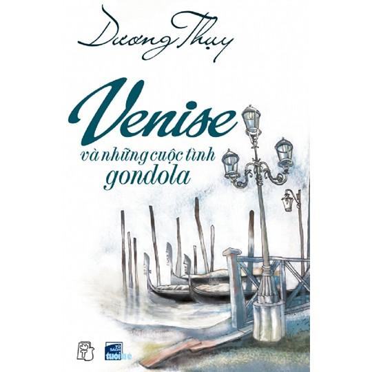 Sách: Venise và những cuộc tình Gondola