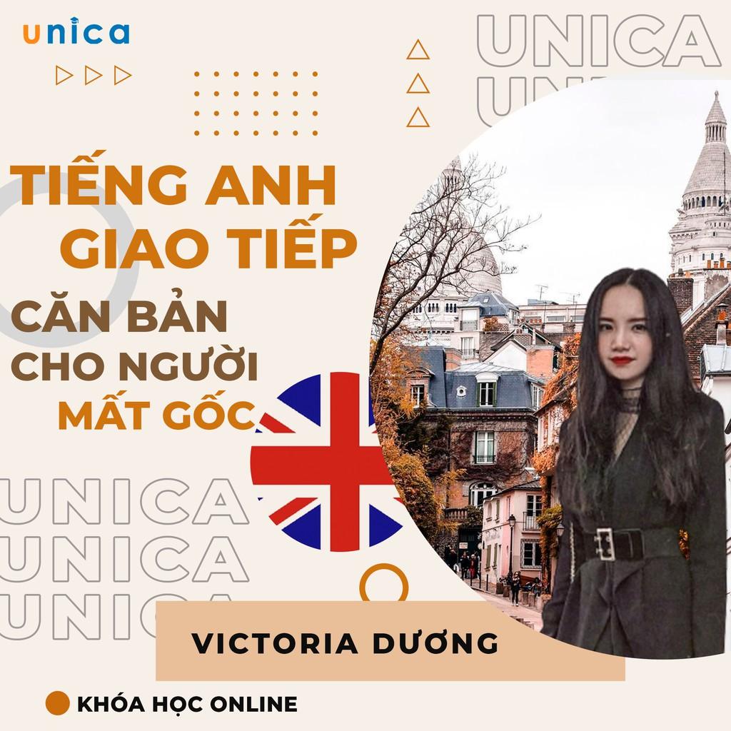 Toàn quốc- [E-voucher] Khóa học NGOẠI NGỮ - Tiếng Anh giao tiếp căn bản cho người Mất gốc [UNICA.VN]