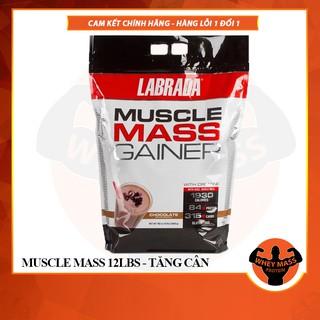 [FREE SHIP + Quà] Sữa Tăng Cân Nhanh Cho Người Gầy Muscle Mass Gainer – Labrada -12 Lbs (5.4kg) – Authentic 100%