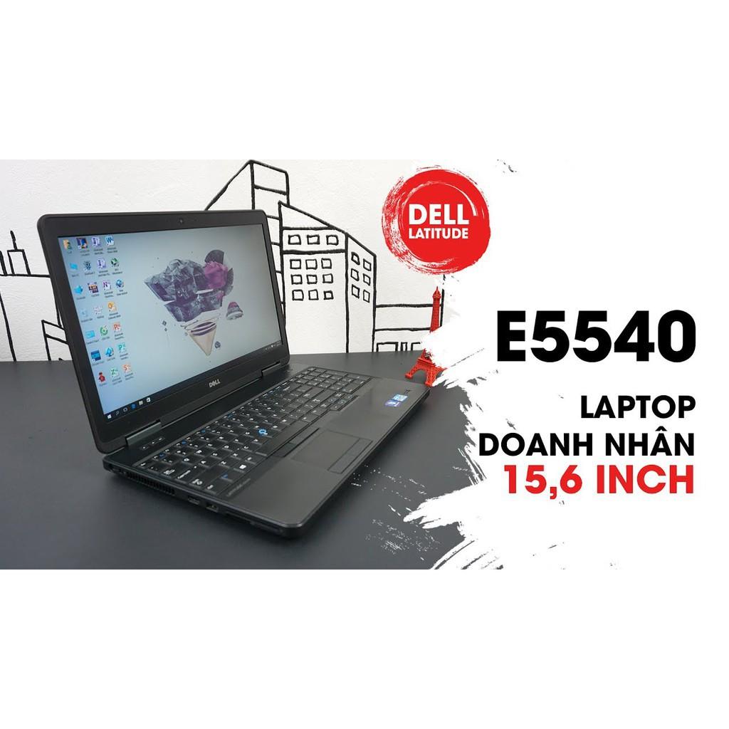 [Quá rẻ] Laptop cũ Dell Latitude E5540 sang trọng lịch lãm