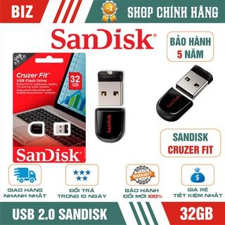 USB 32GB SanDisk Cruzer Fit USB 2.0 - Bảo hành 5 năm