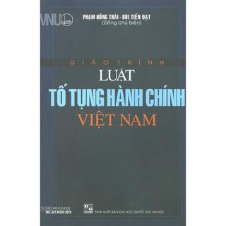 Sách - Giáo Trình Luật Tố Tụng Hành Chính Việt Nam