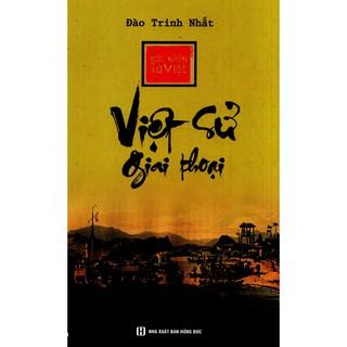 Sách - Góc Nhìn Sử Việt - Việt Sử Giai Thoại thumbnail