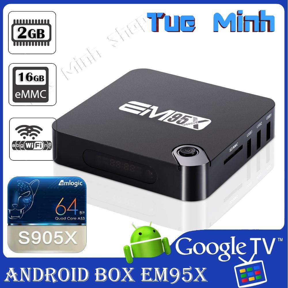 Android TV Box EM95x - CPU S905x, Ram 2GB và bộ nhớ trong 16GB