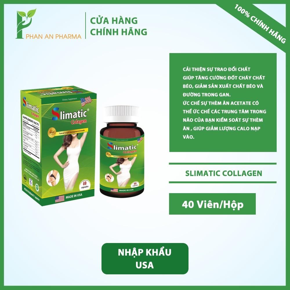 Slimatic Collagen - Hỗ trợ tăng cường đốt cháy chất béo, giảm sản xuất chất béo và đường từ thảo dược Mỹ - Phan An CN373