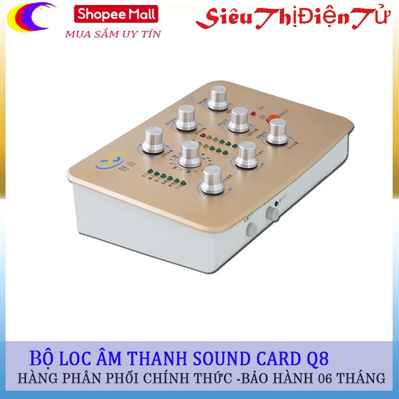 Sound card Q8 lọc âm thanh thu âm