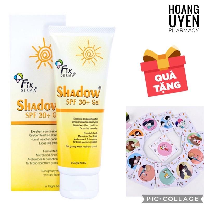 Gel chống nắng Fixderma Shadow 30+ - Tube 75gr (Fix derma)
