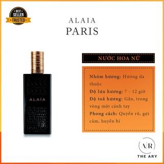 [Mẫu Thử 5, 10, 20ML] Nước Hoa Nữ Lôi Cuốn Và Cực Kỳ Quyến Rũ Alaia Paris