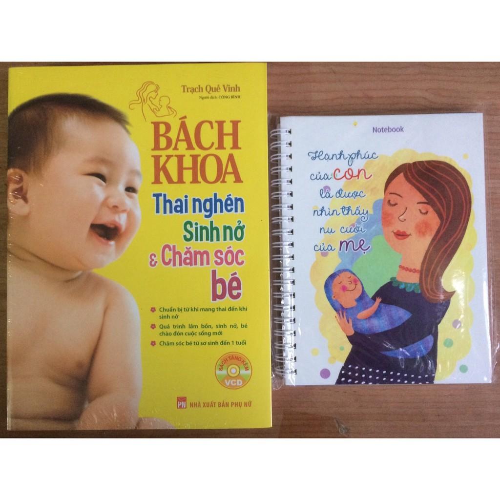 Combo Bách Khoa Thai Nghén Sinh Nở Và Chăm Sóc Bé + Sổ Hạnh Phúc Của Con Là Được Nhìn Thấy Nụ Cười C