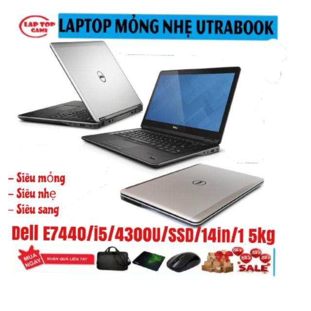 Laptop Dell Latitude E7440 Siêu Mỏng Nhẹ, Chíp i5 4300u, Ram 4G, Ổ 250G, Mới 98 - 99%,